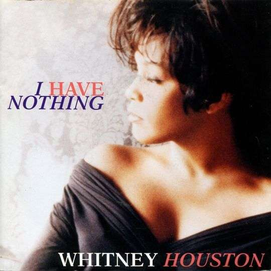 Coverafbeelding I Have Nothing - Whitney Houston