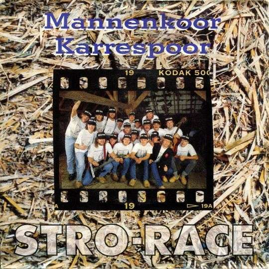 Coverafbeelding Stro-Race - Mannenkoor Karrespoor