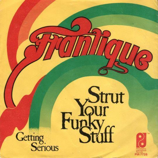 Coverafbeelding Frantique - Strut Your Funky Stuff