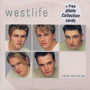 Coverafbeelding Westlife - I Lay My Love On You