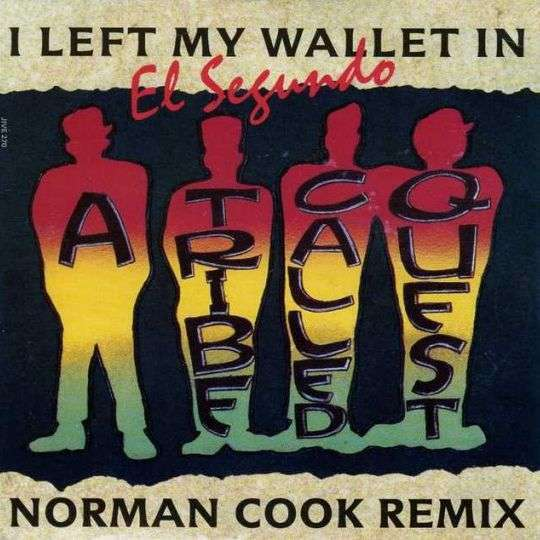 Coverafbeelding I Left My Wallet In El Segundo - A Tribe Called Quest