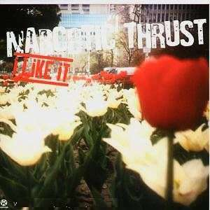 Coverafbeelding I Like It - Narcotic Thrust