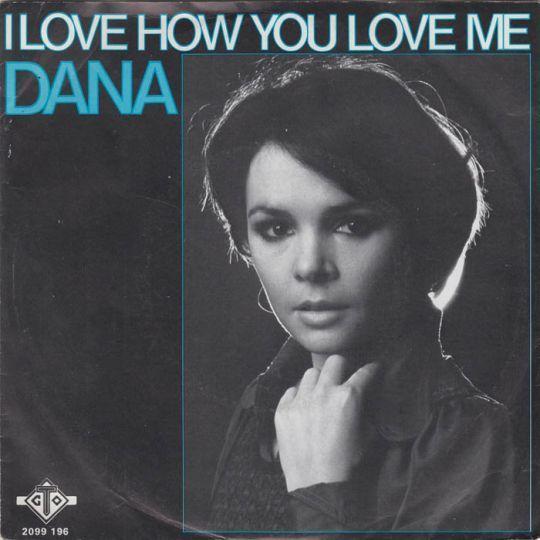 Coverafbeelding I Love How You Love Me - Dana