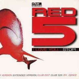 Coverafbeelding Red 5 - I Love You... Stop!