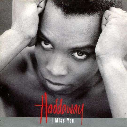 Coverafbeelding I Miss You - Haddaway