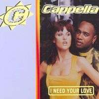 Coverafbeelding I Need Your Love - Cappella