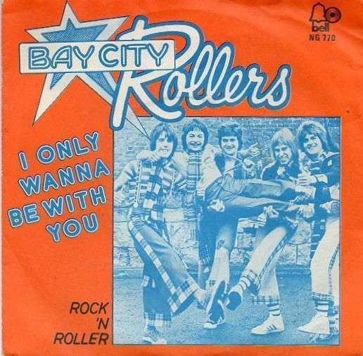 Coverafbeelding I Only Wanna Be With You - Bay City Rollers