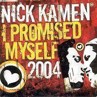 Coverafbeelding I Promised Myself 2004 - Nick Kamen