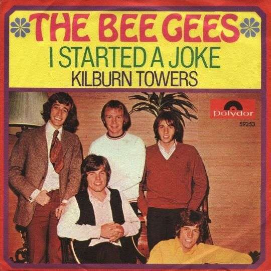 Coverafbeelding I Started A Joke - The Bee Gees