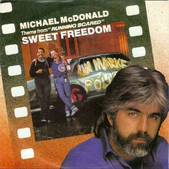 "Coverafbeelding Sweet Freedom - Theme From ""running Scared"" - Michael Mcdonald"