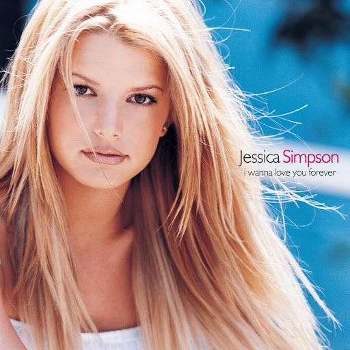 Coverafbeelding I Wanna Love You Forever - Jessica Simpson