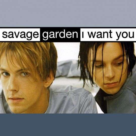 Coverafbeelding I Want You - Savage Garden