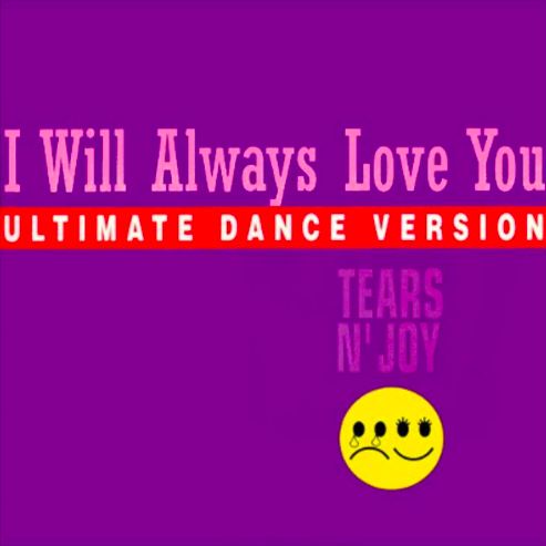 Coverafbeelding Tears N' Joy - I Will Always Love You