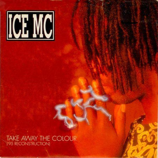 Coverafbeelding Ice MC - Take Away The Colour ('95 Reconstruction)