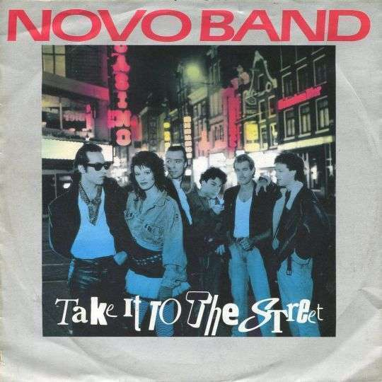 Coverafbeelding Take It To The Street - Novo Band