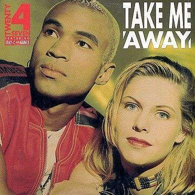 Coverafbeelding Take Me Away - Twenty 4 Seven Featuring Stay-C And Nance