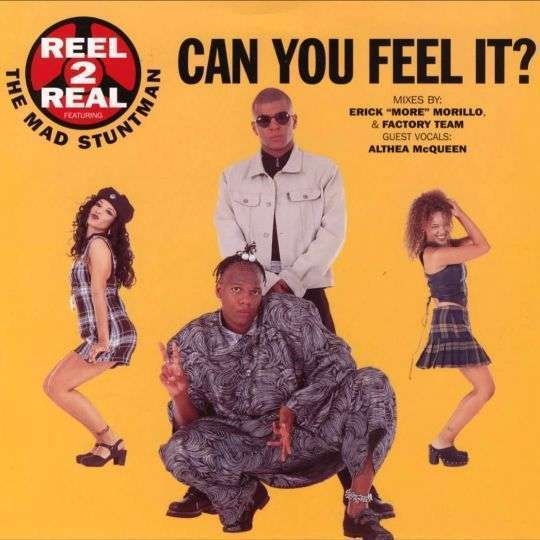 Coverafbeelding Can You Feel It? - Reel 2 Real Featuring The Mad Stuntman