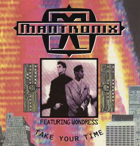 Coverafbeelding Take Your Time - Mantronix Featuring Wondress
