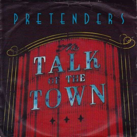 Coverafbeelding Talk Of The Town - Pretenders