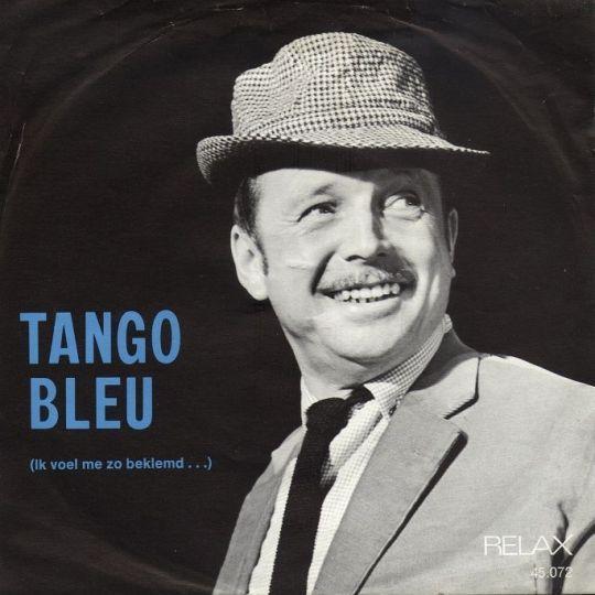 Coverafbeelding Tango Bleu (Ik Voel Me Zo Beklemd ...) - Toon Hermans