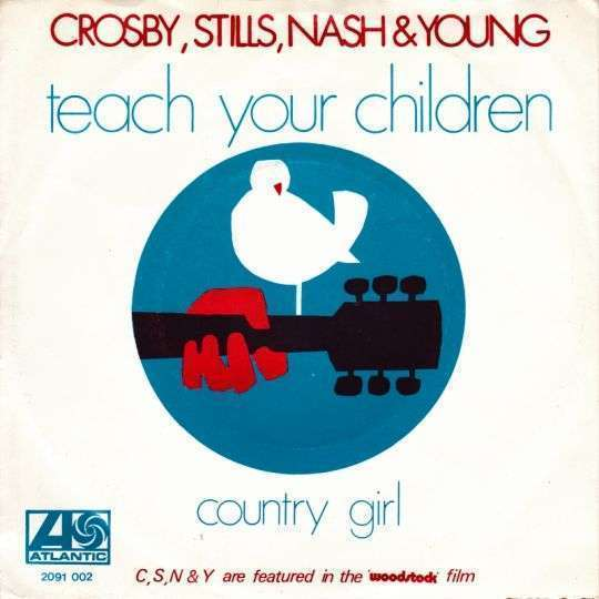 Coverafbeelding Teach Your Children - Crosby, Stills, Nash & Young