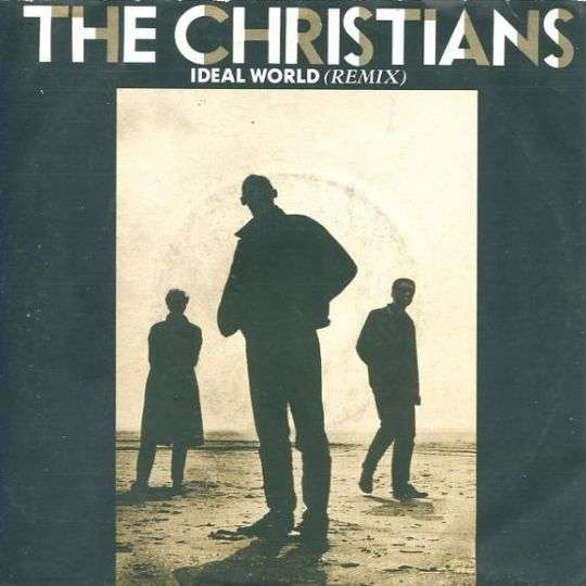 Coverafbeelding Ideal World (Remix) - The Christians
