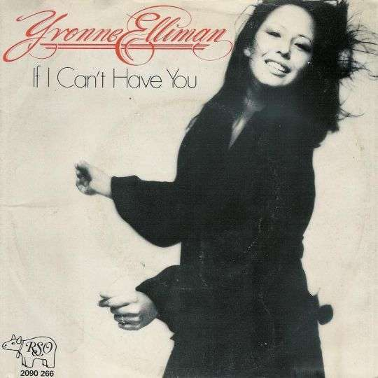 Coverafbeelding If I Can't Have You - Yvonne Elliman