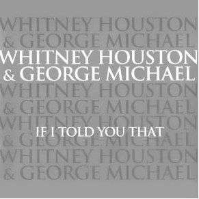 Coverafbeelding If I Told You That - Whitney Houston & George Michael