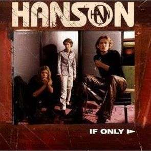 Coverafbeelding If Only - Hanson