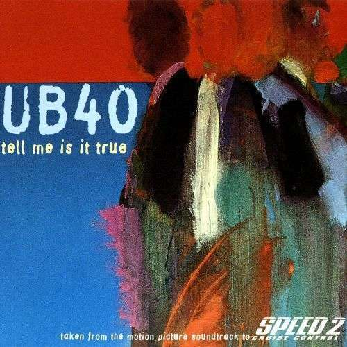 Coverafbeelding Tell Me Is It True - Ub40
