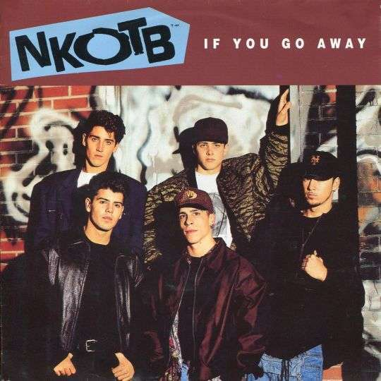 Coverafbeelding If You Go Away - Nkotb