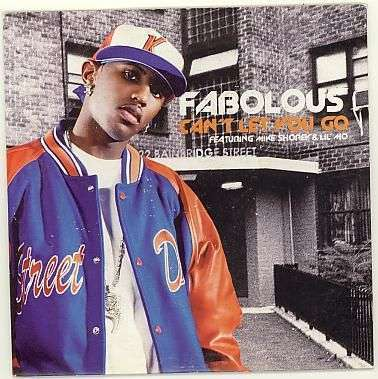 Coverafbeelding Can't Let You Go - Fabolous Featuring Mike Shorey & Lil' Mo