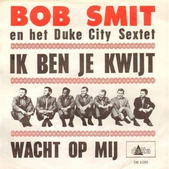 Coverafbeelding Ik Ben Je Kwijt - Bob Smit En Het Duke City Sextet