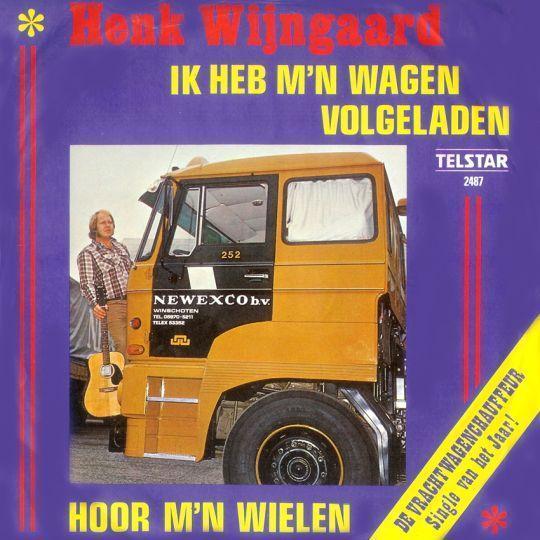Coverafbeelding Ik Heb M'n Wagen Volgeladen - Henk Wijngaard