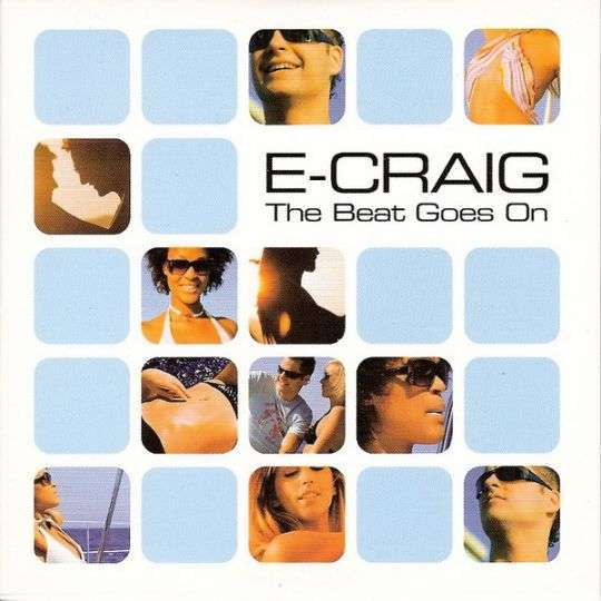 Coverafbeelding The Beat Goes On - E-Craig