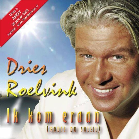 Coverafbeelding Dries Roelvink - Ik Kom Eraan (Route du soleil)
