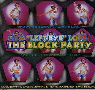 "Coverafbeelding The Block Party - Lisa ""left Eye"" Lopes"