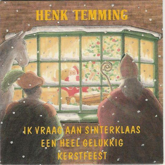 Coverafbeelding Henk Temming - Ik Vraag Aan Sinterklaas Een Heel Gelukkig Kerstfeest