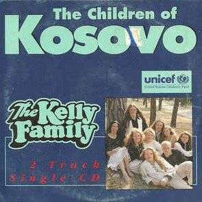 Coverafbeelding The Kelly Family - The Children Of Kosovo