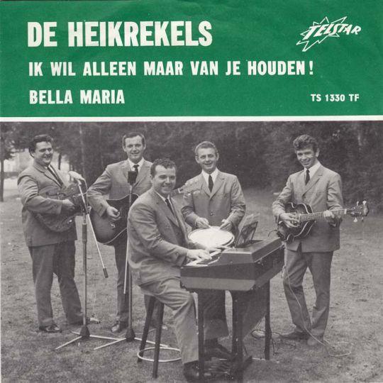 Coverafbeelding De Heikrekels - Ik Wil Alleen Maar Van Je Houden!