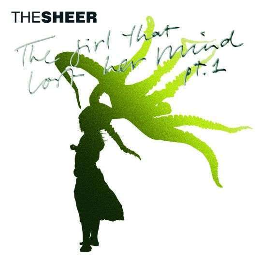 Coverafbeelding The Girl That Lost Her Mind Pt 1 - The Sheer