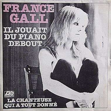 Coverafbeelding France Gall - Il Jouait Du Piano Debout
