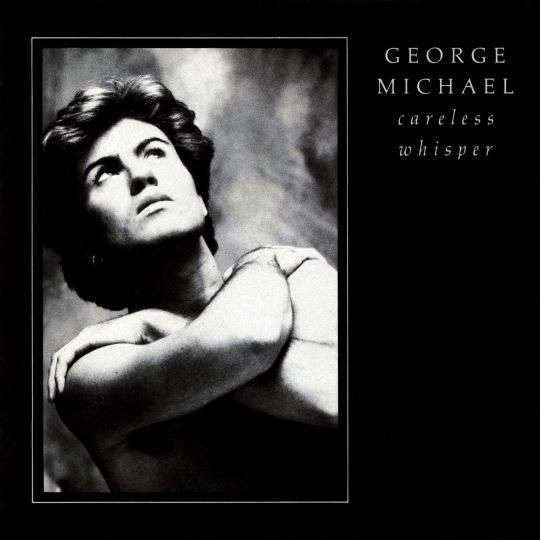 Coverafbeelding Careless Whisper - George Michael