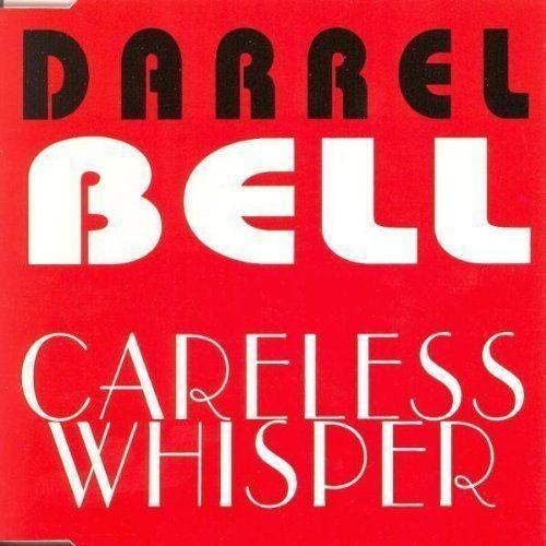Coverafbeelding Darrel Bell - Careless Whisper