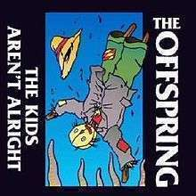 Coverafbeelding The Kids Aren't Alright - The Offspring