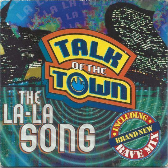 Coverafbeelding The La-La Song - Talk Of The Town