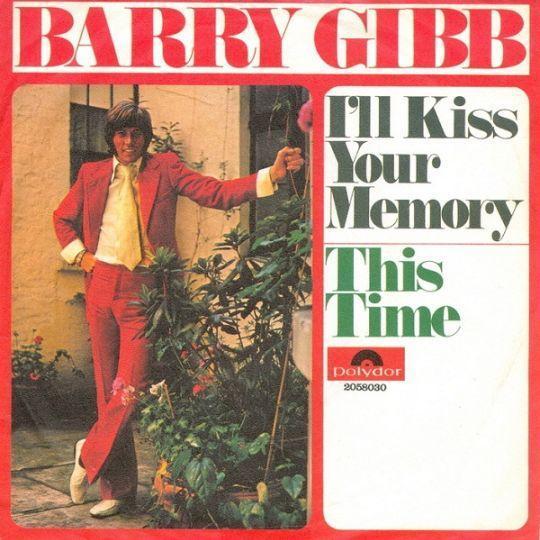 Coverafbeelding I'll Kiss Your Memory - Barry Gibb