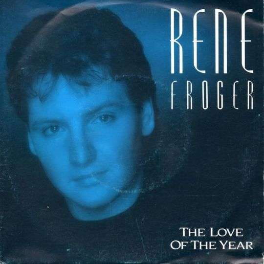 Coverafbeelding The Love Of The Year - Rene Froger