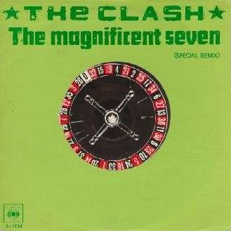 Coverafbeelding The Magnificent Seven (Special Remix) - The Clash