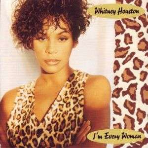 Coverafbeelding I'm Every Woman - Whitney Houston